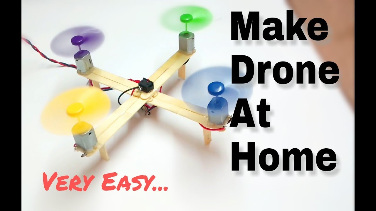 how to make a simple drone at home pdf free